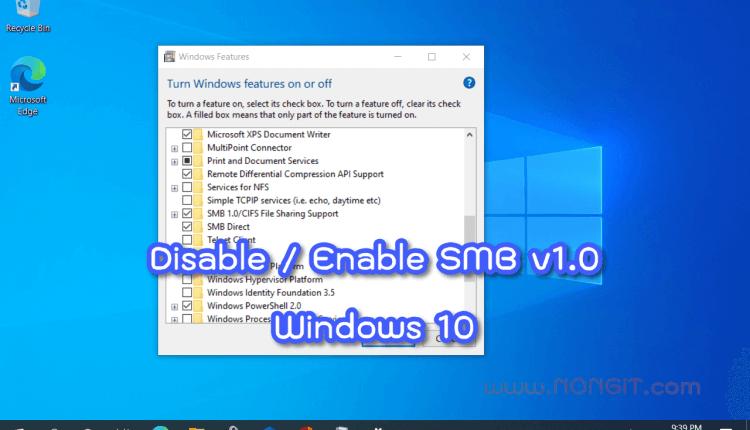 ติดตั้ง SMB v1.0 Windows 10
